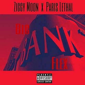Big Bank Flex