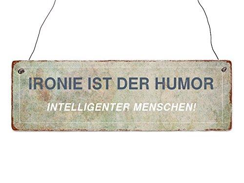 Interluxe Holzschild Dekoschild Ironie IST DER Humor Türschild Geschenk Dekoration Shabby