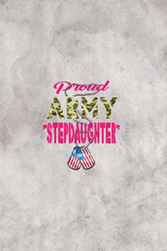 Proud Army Stepdaughter US Flag Dog Tag Military Family Vitamin & Supplements Tracker: 6 x 9 inches size and 114 pages