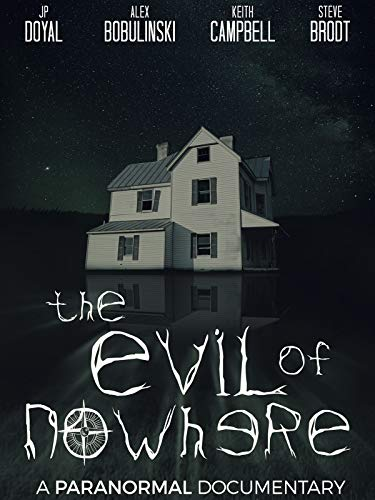 The Evil of Nowhere