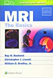 MRI: The Basics - Ray H. Hashemi