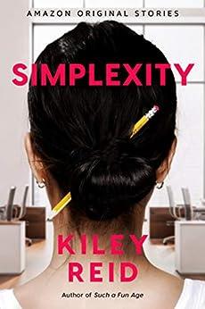 Simplexity (Currency) by [Kiley Reid]