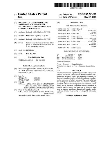 Polylactam coated separator membranes for lithium ion secondary batteries and related coating formulations: United States Patent 9985263 (English Edition)