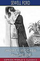 Shorty McCabe on the Job (Esprios Classics)
