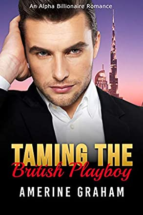 Taming the British Playboy