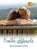 Katie Fforde - Geschenkte Jahre