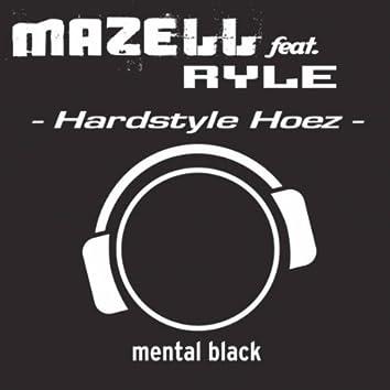 Hardstyle Hoez