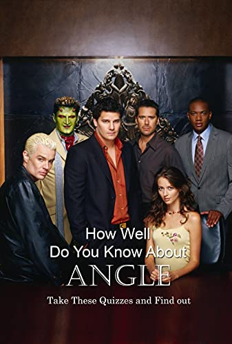 How Well Do You Know About Angle: Take These Quizzes and Find out: Angle Question and Answer (English Edition)