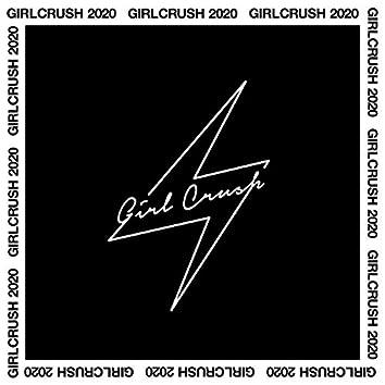 Girl Crush 2020