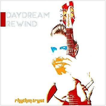 Daydream Rewind