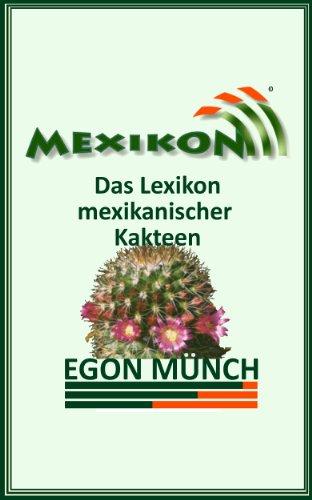 MEXIKON - Das Lexikon mexikanischer Kakteen