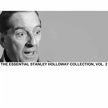 The Essential Stanley Holloway Collection, Vol. 2