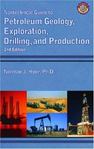 Nontechnical Guide to Petroleum Geology, Exploration,...