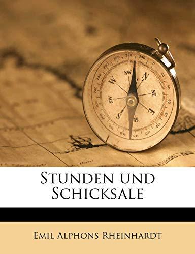 Rheinhardt, E: Stunden und Schicksale