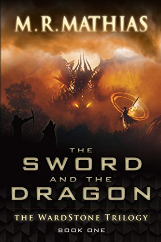The Sword and the Dragon: 2020, 10th Anniversary Edition (The Wardstone Trilogy Book One)