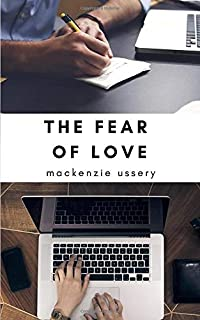 The Fear of Love: Smaller Edition