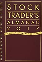 Stock Trader's Almanac 2017 (Almanac Investor Series)