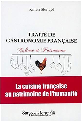 Traité de gastronomie française