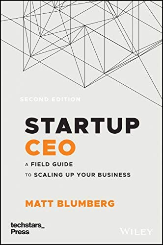 Startup CEO A Field Guide to Scaling Up Your Business Techstars product image