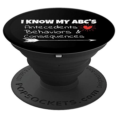 I Know My ABC'S - Behavior Analyst Aba Therapist Gift PopSockets Grip and Stand for Phones and Tablets