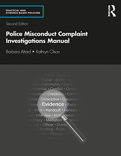 Police Misconduct Complaint Investigations Manual (Routledge Series on Practical and Evidence-Based Policing) (English Edition)