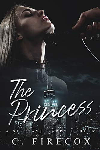 The Princess: A Sinful Fantasy Romance by [C. Firecox, Sin Cave Publishing]