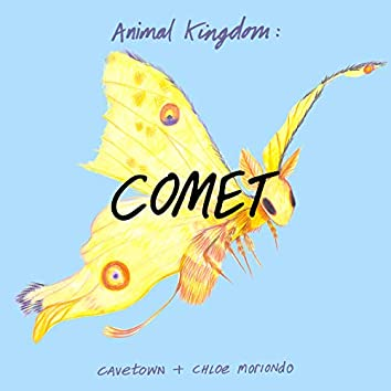 Animal Kingdom: Comet