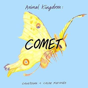 Animal Kingdom: Comet