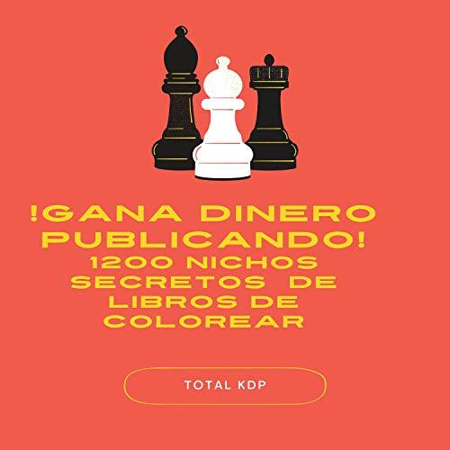 ! GANA DINERO PUBLICANDO! 1200 NICHOS SECRETOS DE LIBROS DE COLOREAR SAL...