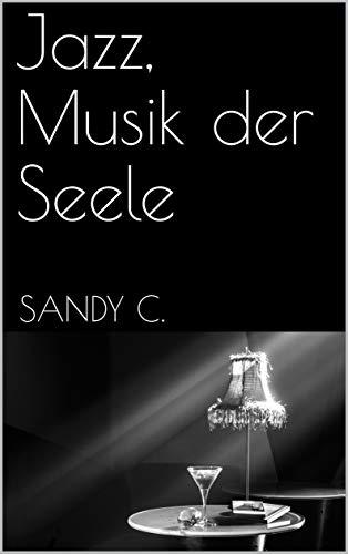 Jazz, Musik der Seele