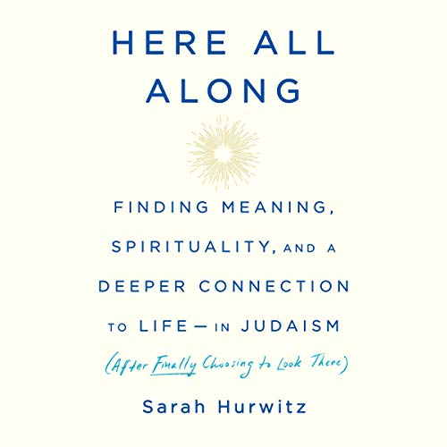 Here All Along Audiobook By Sarah Hurwitz cover art