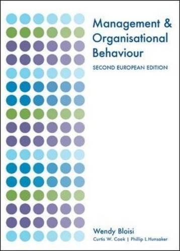 Management and Organisational Behaviour: Second European Edition (UK Higher Education Business Management)