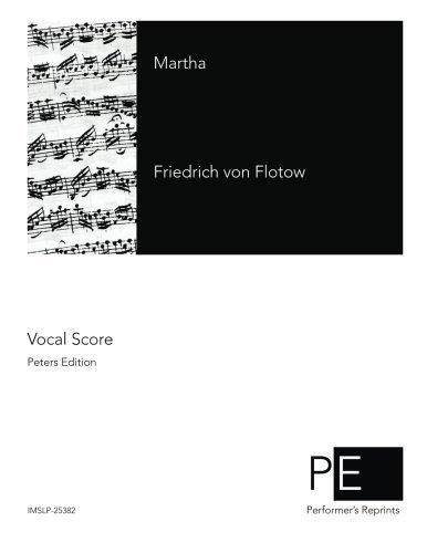 Martha (German Edition) by Friedrich von Flotow (2014-09-20)