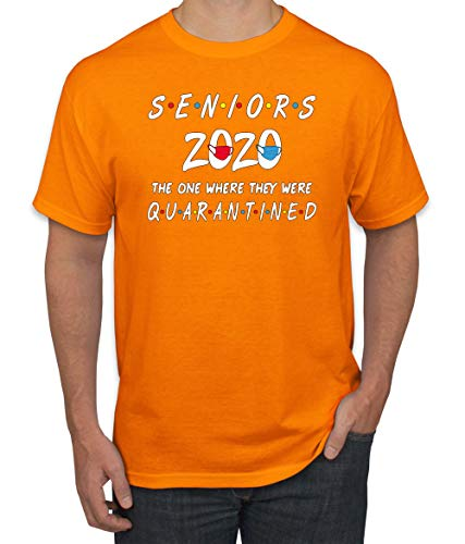 Seniors 2020 The One Where They were Quarantined Social Distancing Graduation Gift | Mens Graphic T-Shirt, Orange, Medium