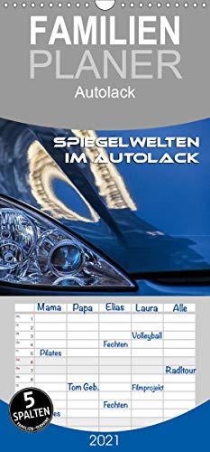 Spiegelwelten im Autolack - Familienplaner hoch (Wandkalender 2021, 21 cm x 45 cm, hoch)