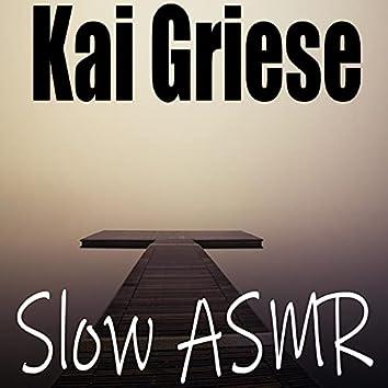 Slow Asmr