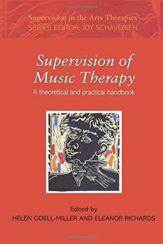 Supervision of Music Therapy (Supervision in the Arts Therapies)