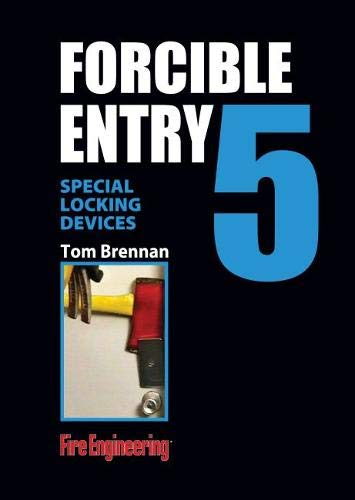 Special Locking Devices: Guard Plates, Locks, Bolts, and Bars (Forcible Entry, Band 5)