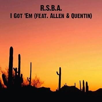 I Got 'Em (feat. Allen & Quentin)