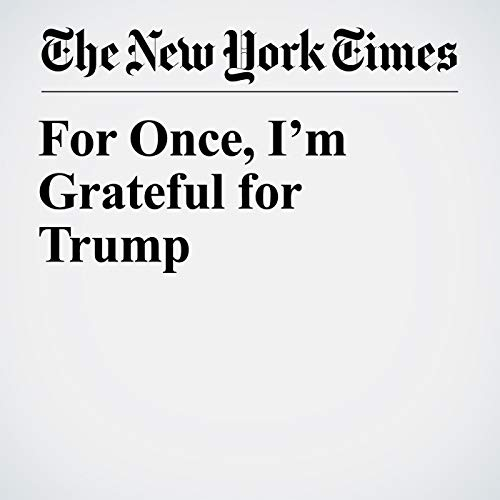 For Once, I'm Grateful for Trump copertina