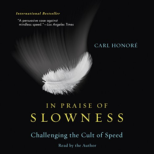 In Praise of Slowness audiobook cover art