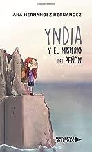 Yndia y el Misterio del Peñón (Spanish Edition)
