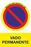 MovilCom® - Señal PROHIBIDO VADO PERMANENTE PVC 0,7mm...