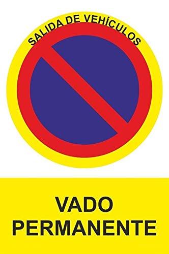MovilCom - Señal PROHIBIDO VADO PERMANENTE PVC 0,7mm 300X400mm Señal...