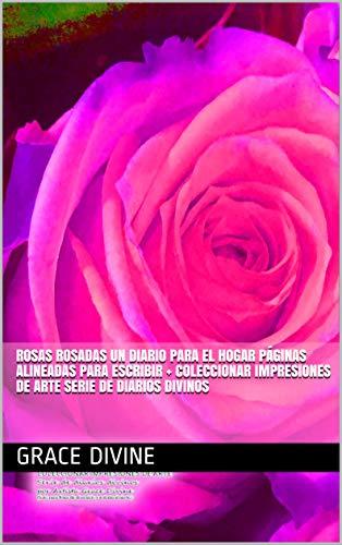Rosas Rosadas un Diario para el Hogar Páginas alineadas para escribir +...