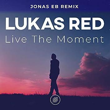 Live the Moment (Jonas Eb Remix)