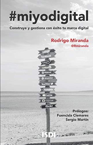 #miyodigital: Construye y gestiona con éxito tu marca digital