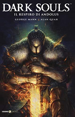 Dark Souls. Il respiro di Andolus (Vol. 1)