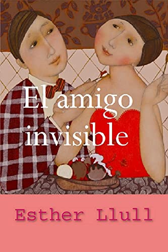 El amigo invisible de Esther Llull