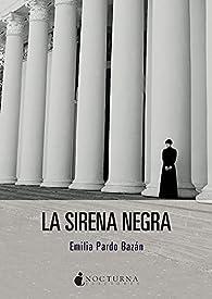 La sirena negra par Emilia Pardo Bazán